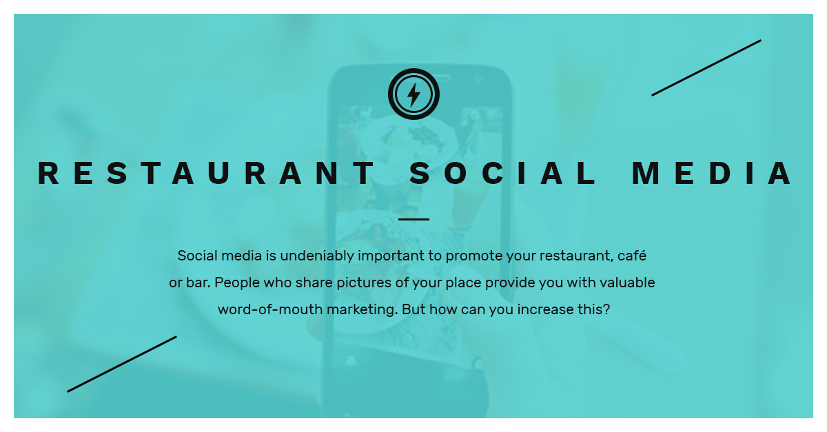 Restaurant Social Media Marketing - Online word-of-mouth advertising