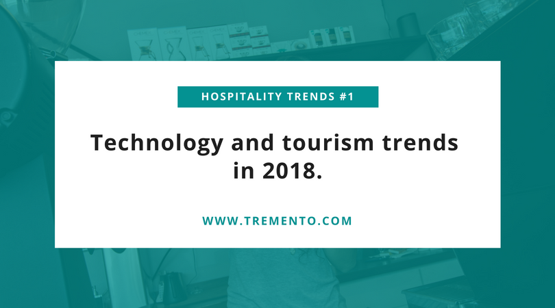 Travel trends 2018 for hospitality