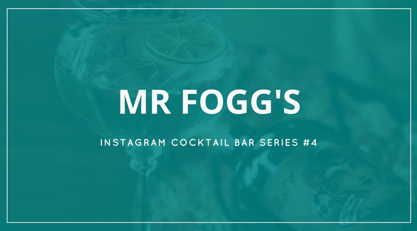 Mr Foggs - Instagram Cocktail Bar
