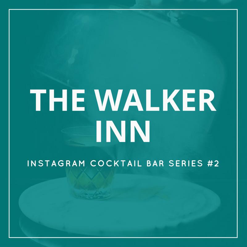 The Walker Inn - Instagram Cocktail Bar