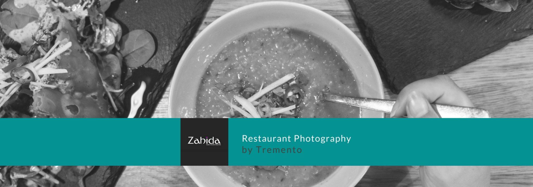 Tremento Portfolio - Zahida - Restaurant Photography