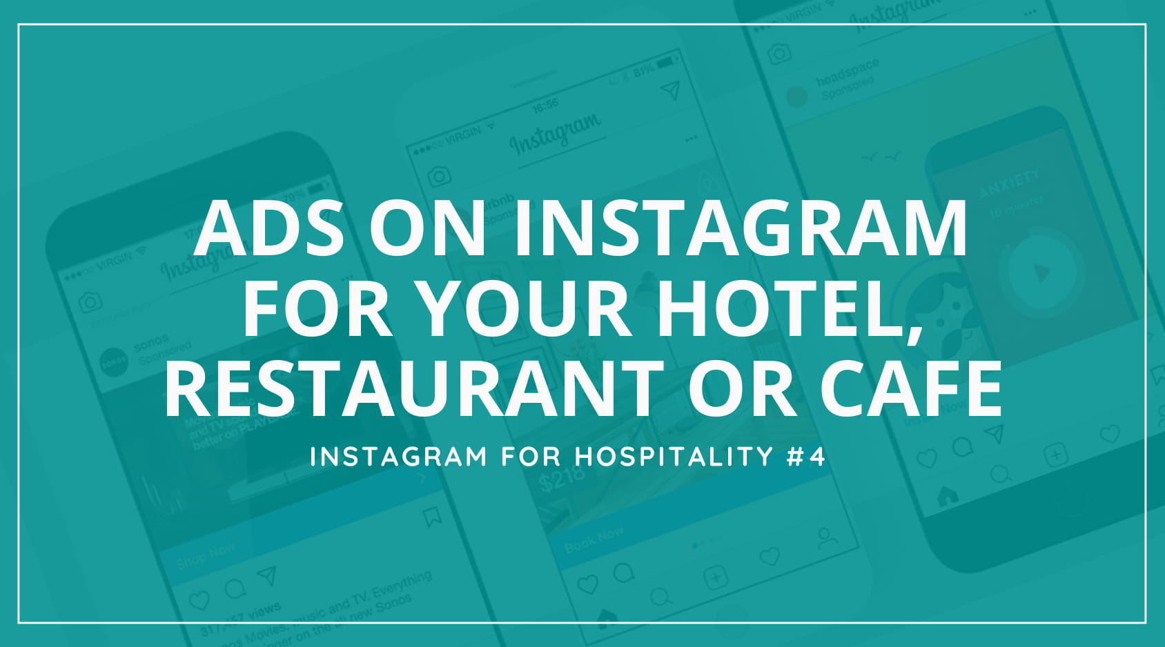 Tremento - Instagram for Hospitality - How to use ads