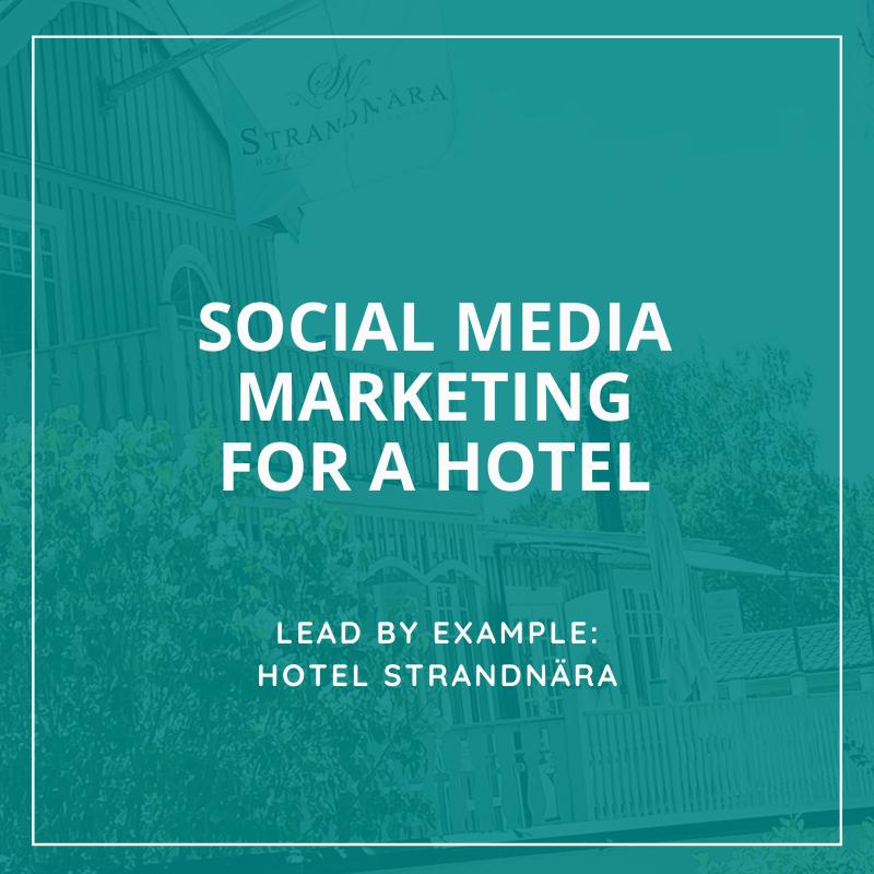 Hotel Social Media Marketing - StrandNara