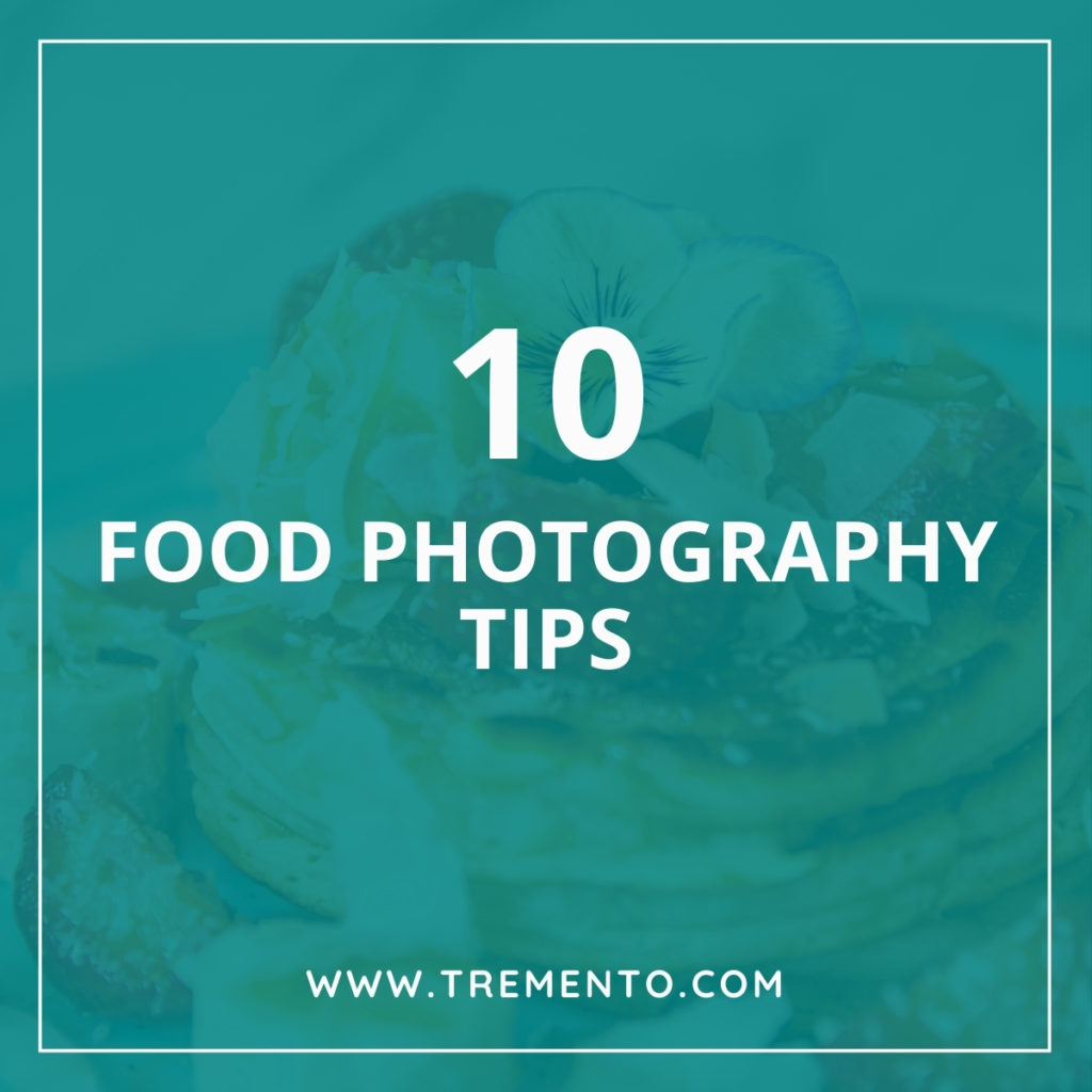 Food Photography Class - 10 food photography tips