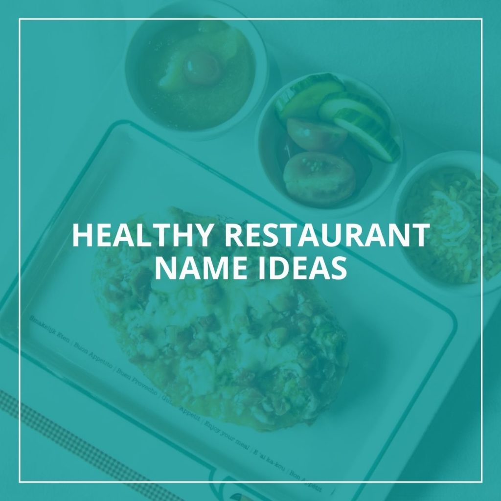 Healthy restaurant name ideas