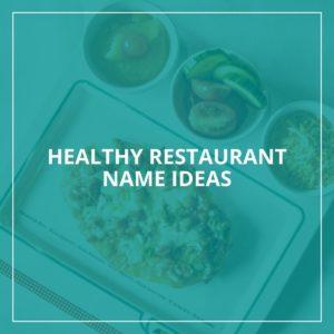 Healthy restaurant name ideas