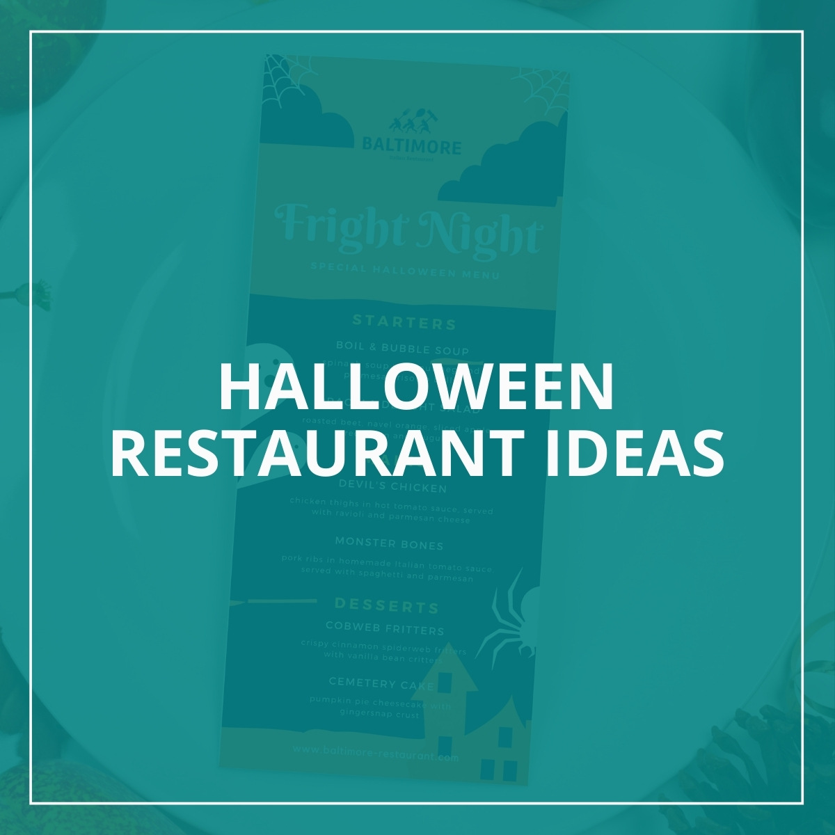 Halloween Restaurant Ideas