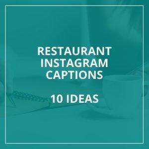 Restaurant Instagram Captions
