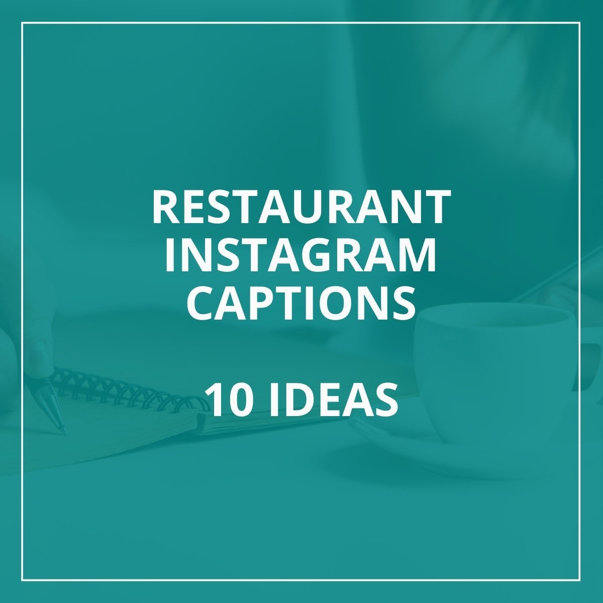 Restaurant Instagram Captions