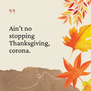 Thanksgiving Captions Corona 2020
