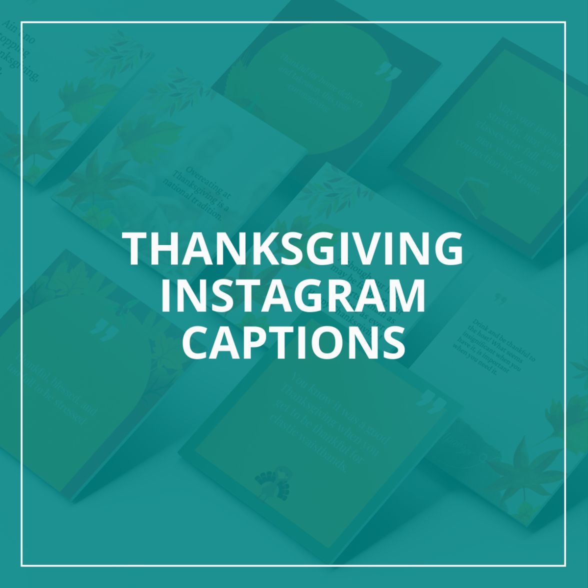 Thanksgiving Instagram Captions