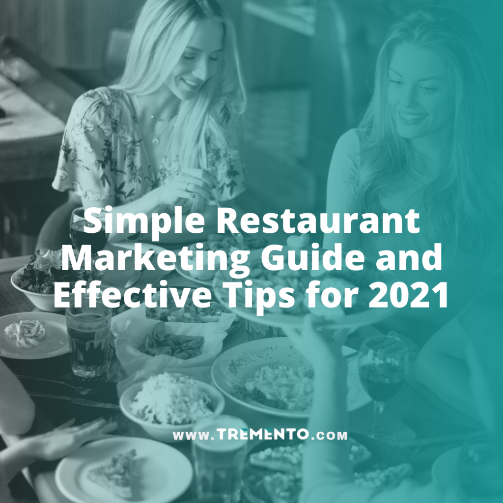 Simple Restaurant Marketing Guide and Effective Tips for 2021