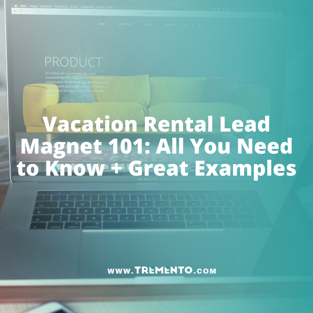 Vacation Rental Lead Magnet 101: All You Need to Know + Great Examples
